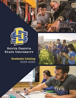 image of the 2019-2020 Graduate Catalog cover.  SDSU logo. Image of student and professor working on electrical engineering project. Image of students in garden examining plants. Image of pharmacy students working on a laptop and writing on a whiteboard.